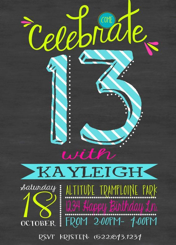 13th birthday invitations ; 1fa5bb7300903f9d79b04c21feee4baf