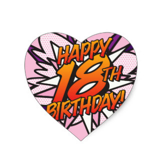 18th birthday stickers ; comic_book_happy_18th_birthday_pink_heart_sticker-r923aedd5907e4759a1e197f110f8d3c6_v9w0n_8byvr_324