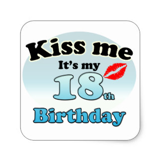 18th birthday stickers ; kiss_me_its_my_18th_birthday_square_sticker-rc33a3b4e07584ac28ddc9caf3d8922bf_v9wf3_8byvr_324