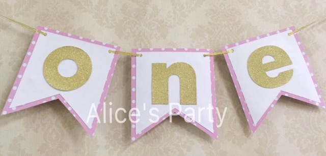 1st birthday banner design ; New-design-Pink-Dots-Gold-Sparkle-ONE-Girl-Highchair-bunting-1st-birthday-party-banner-1th-hot
