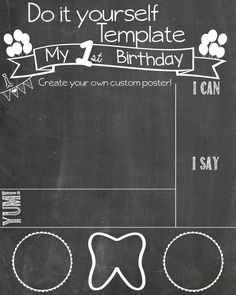 1st birthday poster template ; 82fefaaecacdaa169c165a7b9100ca20--diy-first-birthday-chalkboard-sign-birthday-poster-diy