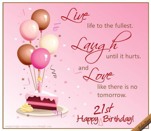 21st birthday greeting card messages ; 317024