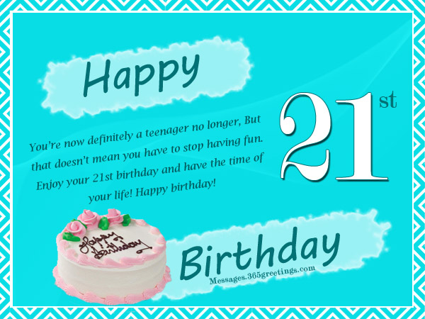 21st birthday greeting card messages ; d104dcd7d8c64bf6116f6977d0aa46c2