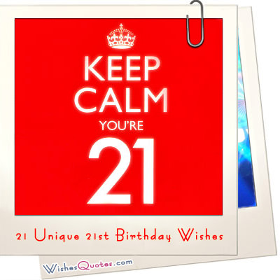 21st birthday picture messages ; 21st-Birthday-Wishes