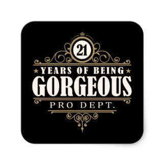 21st birthday stickers ; 21st_birthday_21_years_of_being_gorgeous_square_sticker-r8a0a1ed87bb644398e18b7f38aa16769_v9wf3_8byvr_324