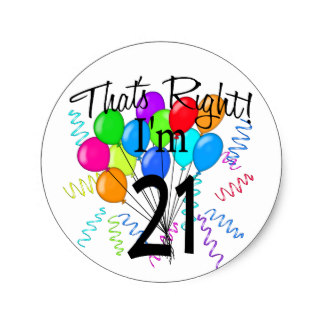 21st birthday stickers ; thats_right_im_21_birthday_classic_round_sticker-r9a8381c308fc4699bc08ebb5ffc4bc52_v9waf_8byvr_324