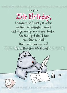 25th birthday messages greeting cards ; c0c16337fde69aa5fcd8f1be9e4314ed--birthday-humorous-th-birthday