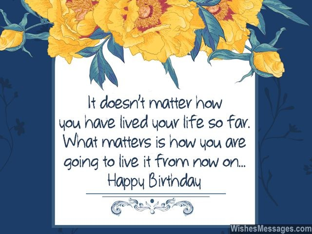 30th birthday greeting card messages ; Inspirational-birthday-wishes-live-life-to-the-fullest-being-positive-640x480