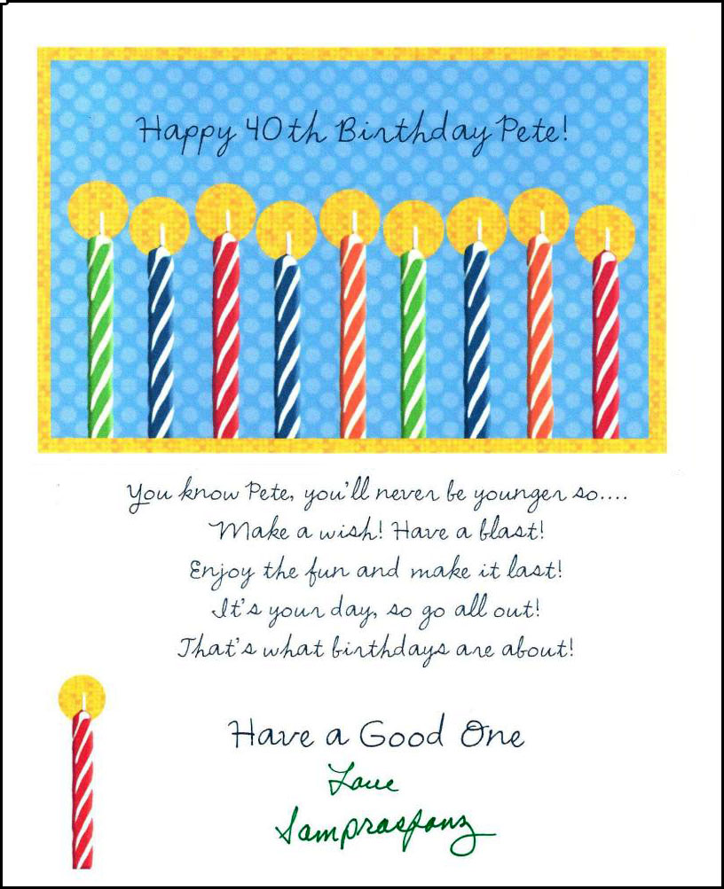 40th birthday greeting card messages ; 2011pete1a