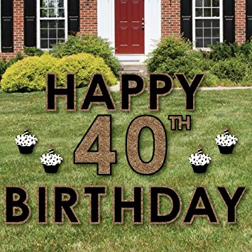 40th birthday signs ; 81SVJ5ZzhtL
