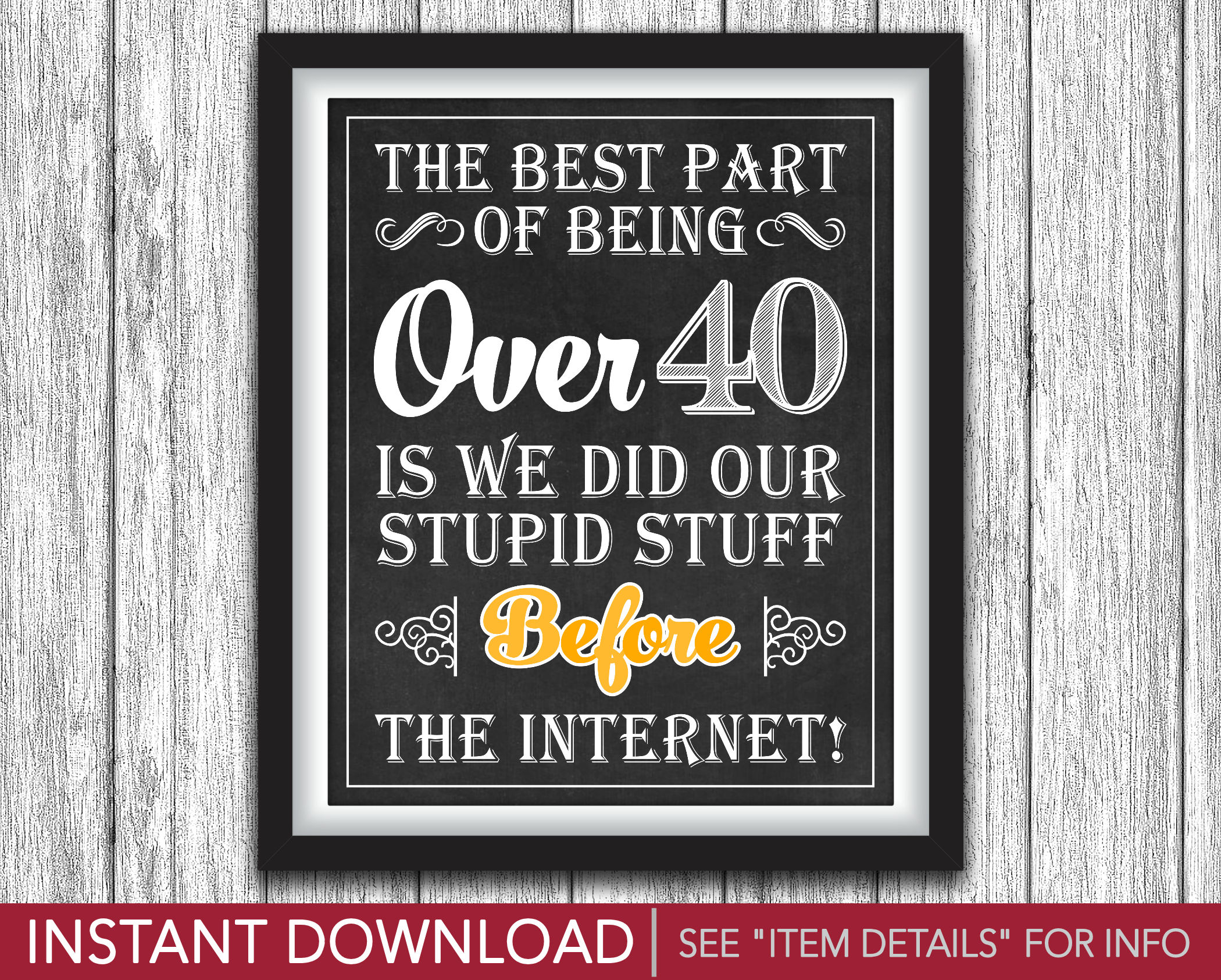 40th birthday signs ; 8201d3f762c67086fcc4e4beb8a50373
