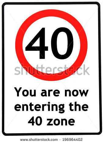 40th birthday signs ; stock-photo-a-birthday-concept-made-as-a-road-sign-illustrating-someone-reaching-their-th-birthday-196964402