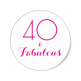 40th birthday stickers ; 40_and_fabulous_typography_40th_birthday_classic_round_sticker-r92bfb060b5d242d1a499aeaf73008f13_v9waf_8byvr_324
