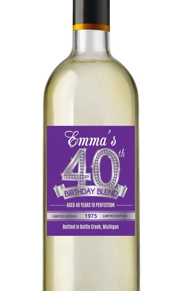 40th birthday wine label ideas ; 55671473b907b711c2ae17ec179e335f--adult-birthday-party-man-birthday