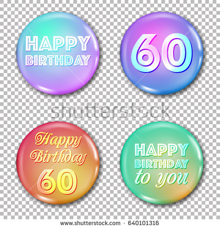 60th birthday labels ; stock-vector--th-anniversary-icons-set-happy-birthday-labels-for-greeting-card-or-decoration-jubilee-years-640101316