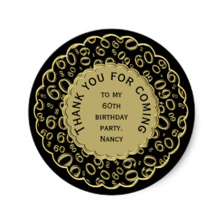 60th birthday stickers ; thank_you_60th_birthday_black_and_gold_theme_classic_round_sticker-rfbef20a7a7dc4d1f9d6498c4b8bf3d14_v9waf_8byvr_324