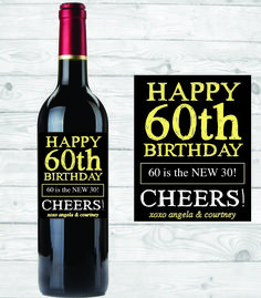 60th birthday wine bottle labels ; 66ddcee36af0e22a9c3e76f1f5756b60