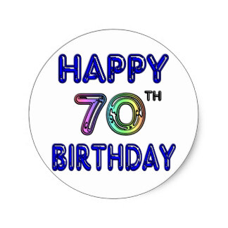 70th birthday labels ; happy_70th_birthday_gifts_in_balloon_font_classic_round_sticker-re8d41c904ebb4732a984fc448a4fd122_v9waf_8byvr_324
