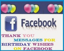 a thank you message for birthday wishes on facebook ; images+(8)