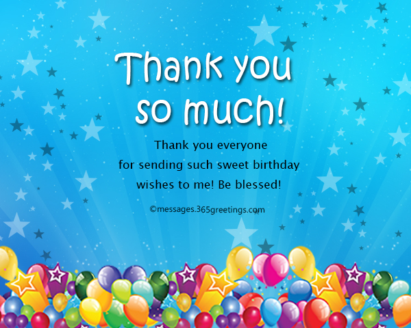 a thank you message for birthday wishes on facebook ; thank-you-everyone-messages-for-birthday