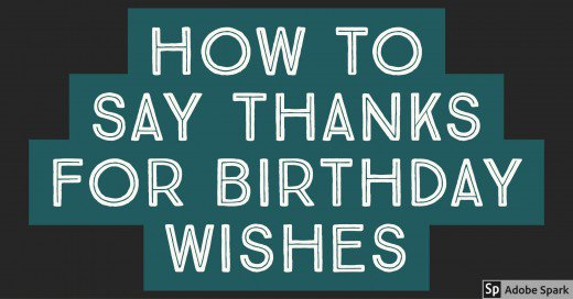 appreciation message for birthday well wishers ; 13748130_f520