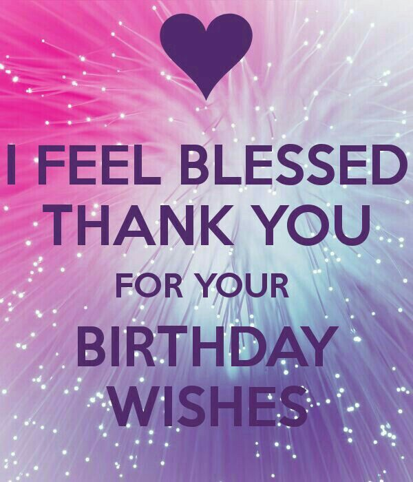 appreciation message for birthday well wishers ; 8452d153ecea5368ebedefc06e465864