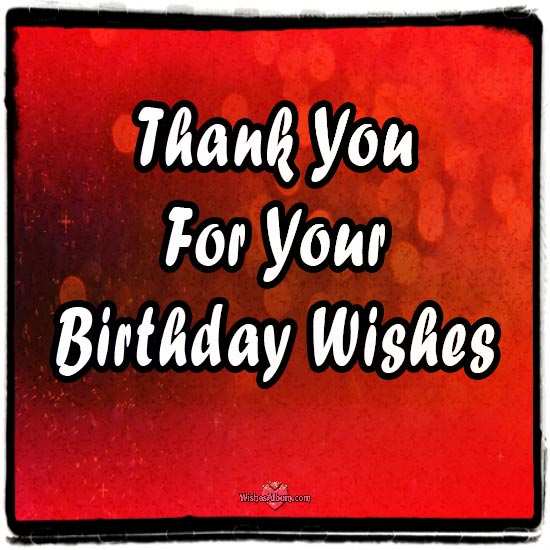 appreciation message to friends for birthday wishes ; Thank-you-Messages-and-Notes-for-Birthday-Wishes
