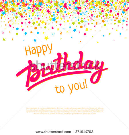 background images for birthday greeting cards ; stock-vector-happy-birthday-greeting-card-template-vector-lettering-and-failing-confetti-background-decoration-371914702