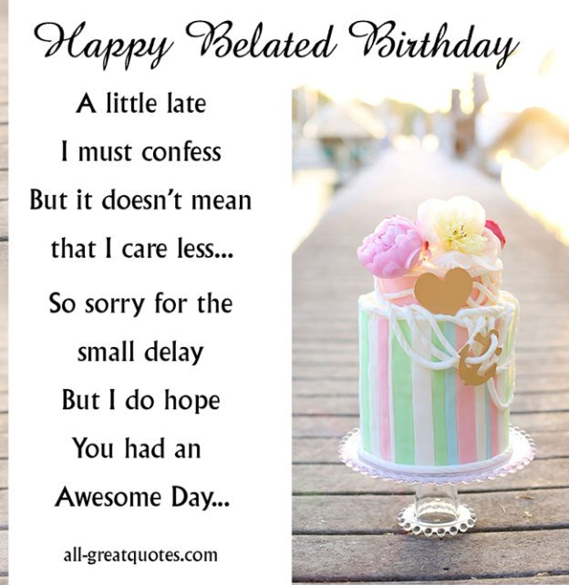 belated birthday greeting card messages ; 80c7a37850935a2af03964ceb4fc3b76