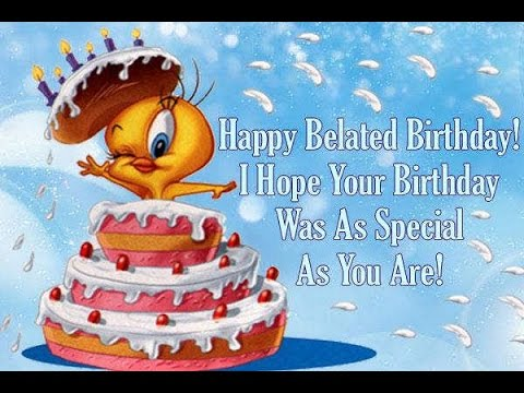 belated birthday greeting card messages ; hqdefault