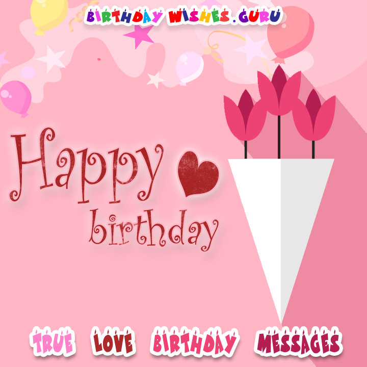 best birthday picture messages ; Love-Birthday-Messages