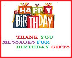 best thank you message for birthday wishes ; Thank+you+messages+for+birthdy+gifts