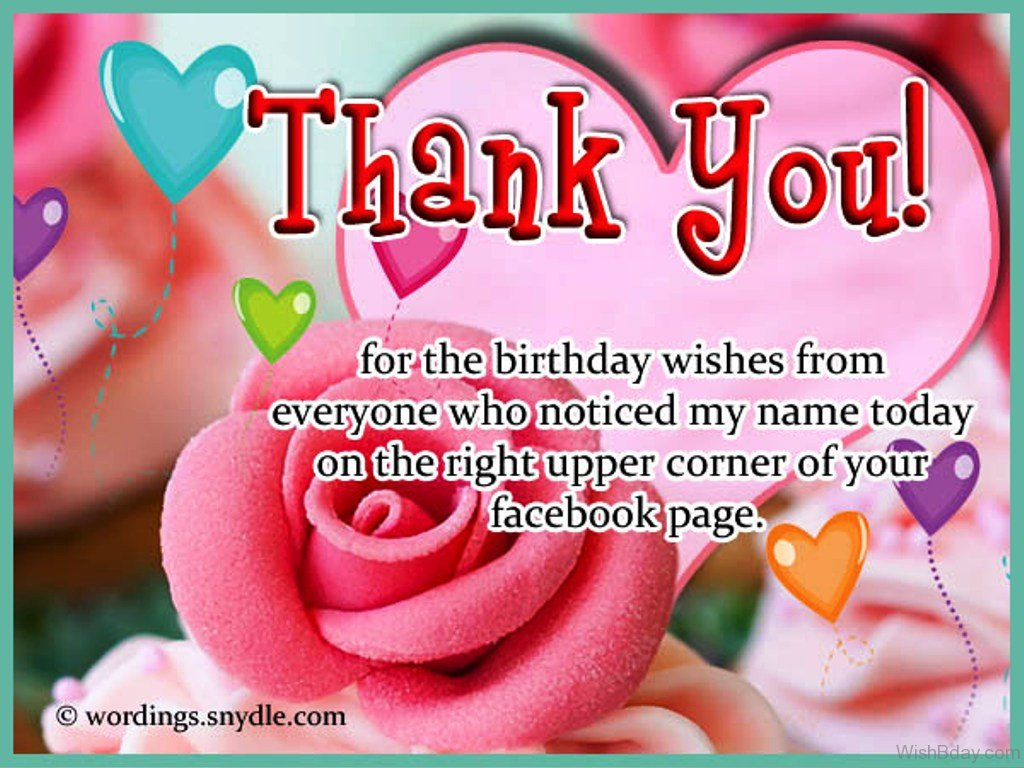 best thank you message for birthday wishes ; Thank-You-For-The-Birthday-Wishes-From-Everyone-who-Noticed-My-Name-Today-On-The-Right-Upper-Corner-Of-Your-Facebook-Page