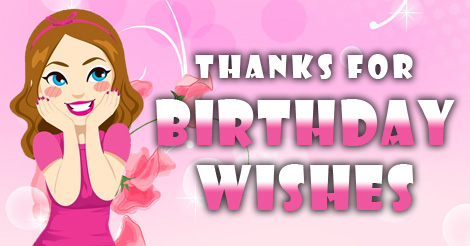 best thanks message for birthday wishes ; 36504284c93045ed4cb5dcfb17a274d8