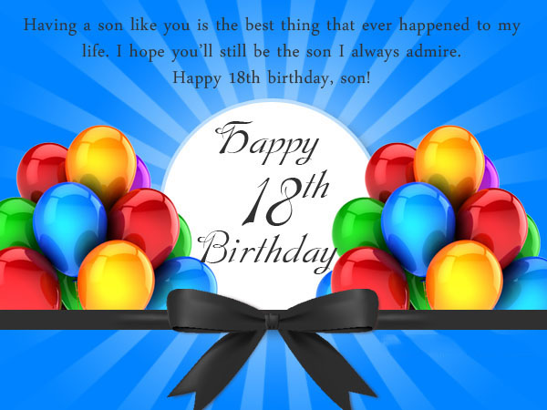 best wishes message for 18th birthday ; 18th-Birthday-Wishes-and-Messages-for-Son