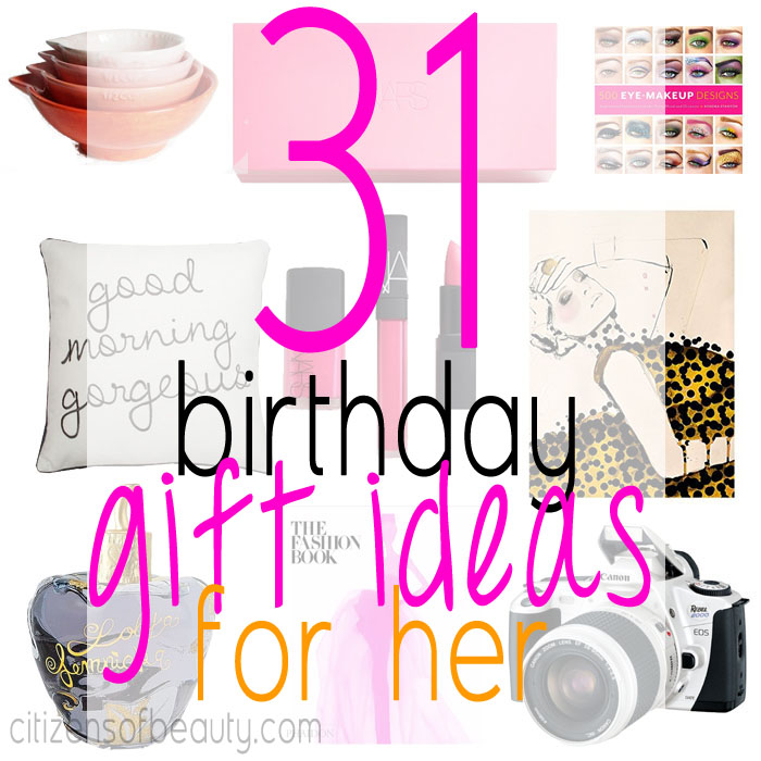 birthday activities for her ; 31-birthday-Gift-Ideas-for-Her