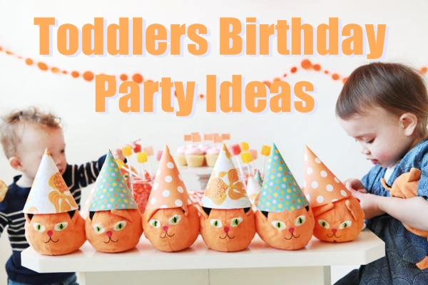 birthday activities for toddlers ; Toddlers-birthday-party-ideas