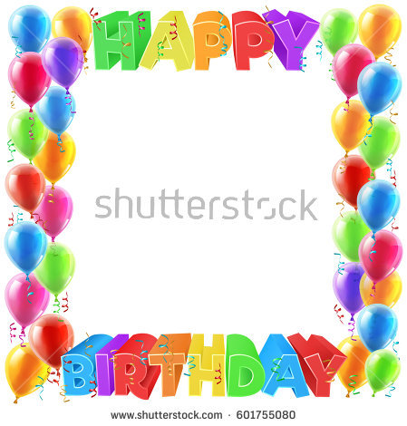birthday border design ; stock-photo-a-balloons-and-happy-birthday-bright-color-word-text-sign-invite-border-frame-design-601755080