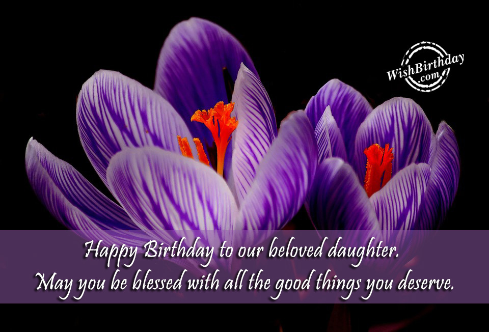 birthday card wishes for my daughter ; Happy-Birthday-To-Our-Beloved-Daughter-1