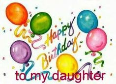 birthday clipart for daughter ; a1f1ed79ab8f18429b9a4d54816acddd