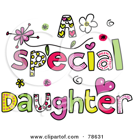 birthday clipart for daughter ; daughter-clipart-78631-Royalty-Free-RF-Clipart-Illustration-Of-Colorful-Letters-Spelling-A-Special-Daughter
