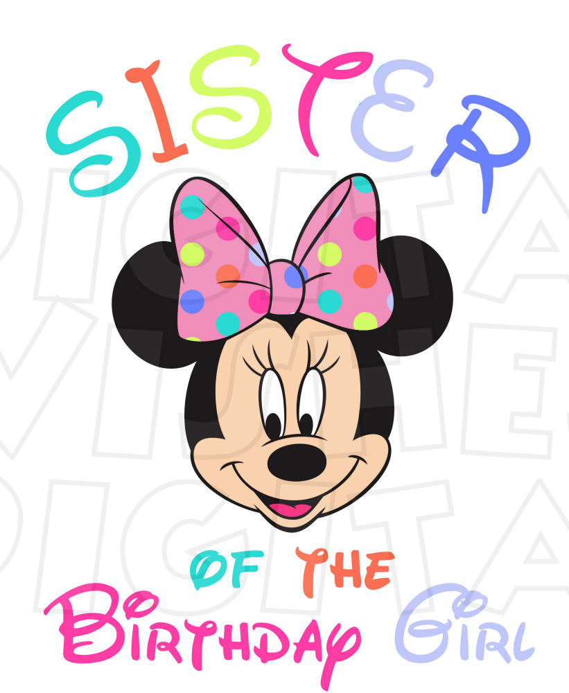 birthday clipart for sister ; 50045fa450613d64fff9012ded8b1b90_sister-of-the-birthday-girl-minnie-mouse-multi-color-instant-birthday-clipart-for-sister_821-1000