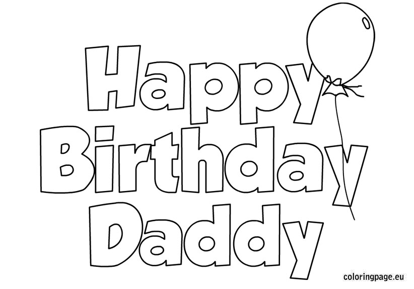 birthday coloring printables ; 2-happy-birthday-daddy-coloring-pages