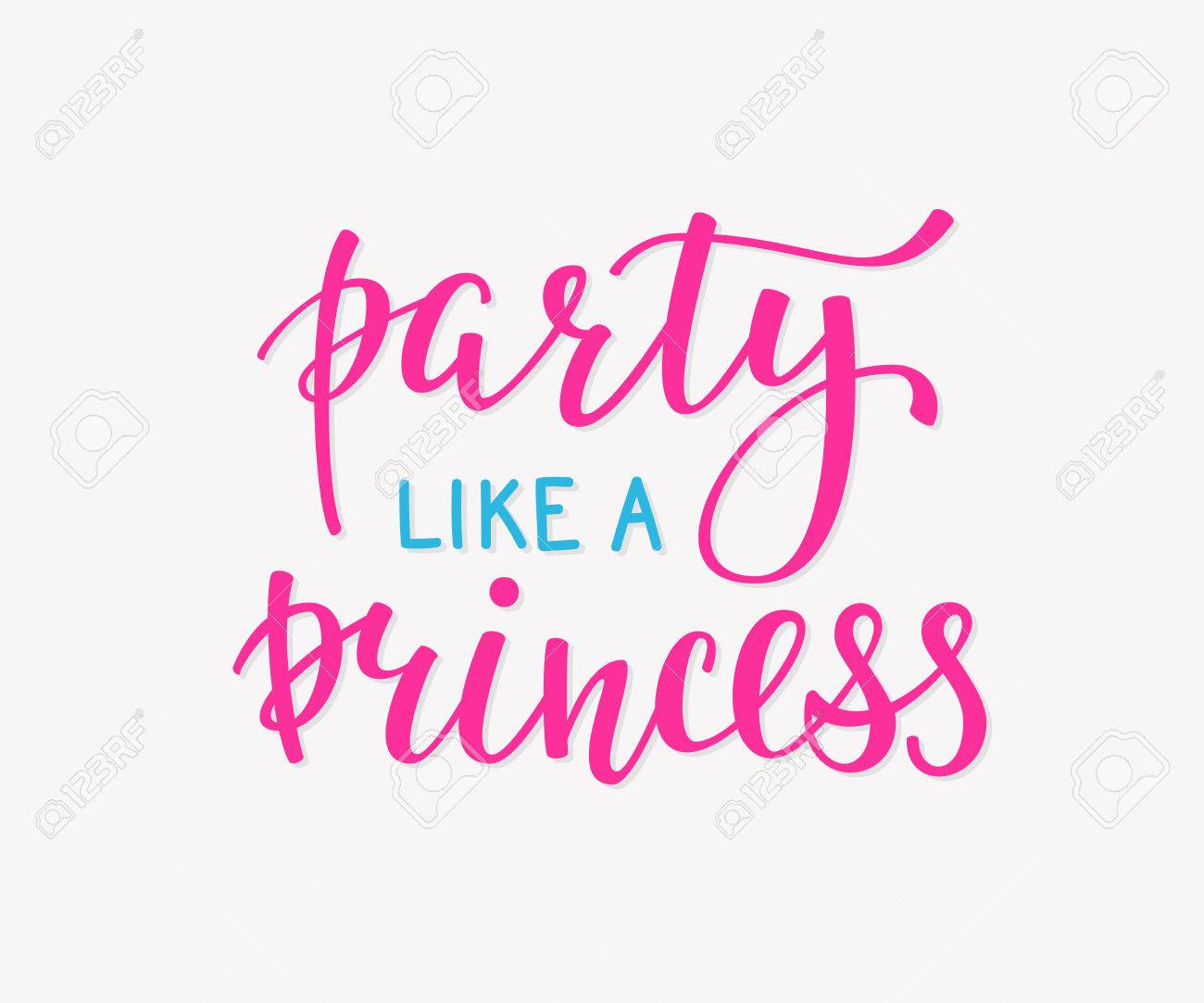 birthday girl sign ; 59204652-princess-party-bridal-shower-hen-birthday-girl-lettering-sign-quote-typography-calligraphy-design-fo