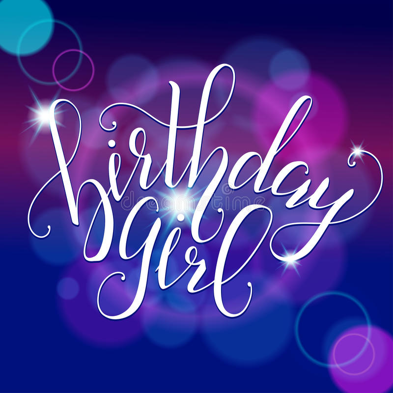 birthday girl sign ; vector-calligraphy-script-quote-birthday-girl-greeting-card-sign-handwritten-lettering-typography-design-postcards-71171112