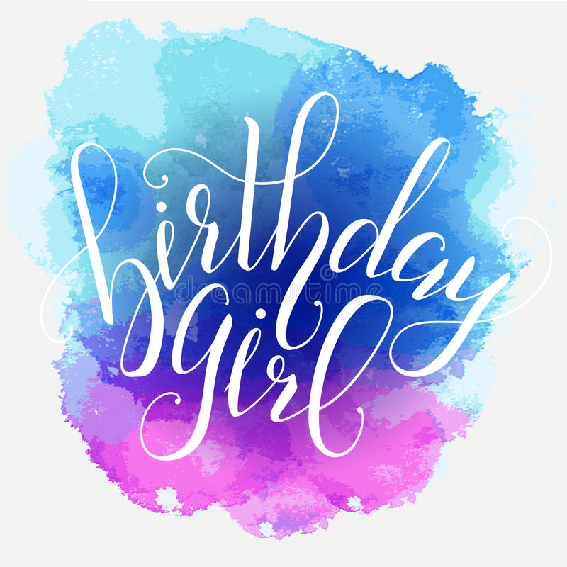 birthday girl sign ; vector-calligraphy-script-quote-birthday-girl-greeting-card-sign-handwritten-lettering-typography-vector-design-postcards-71171121