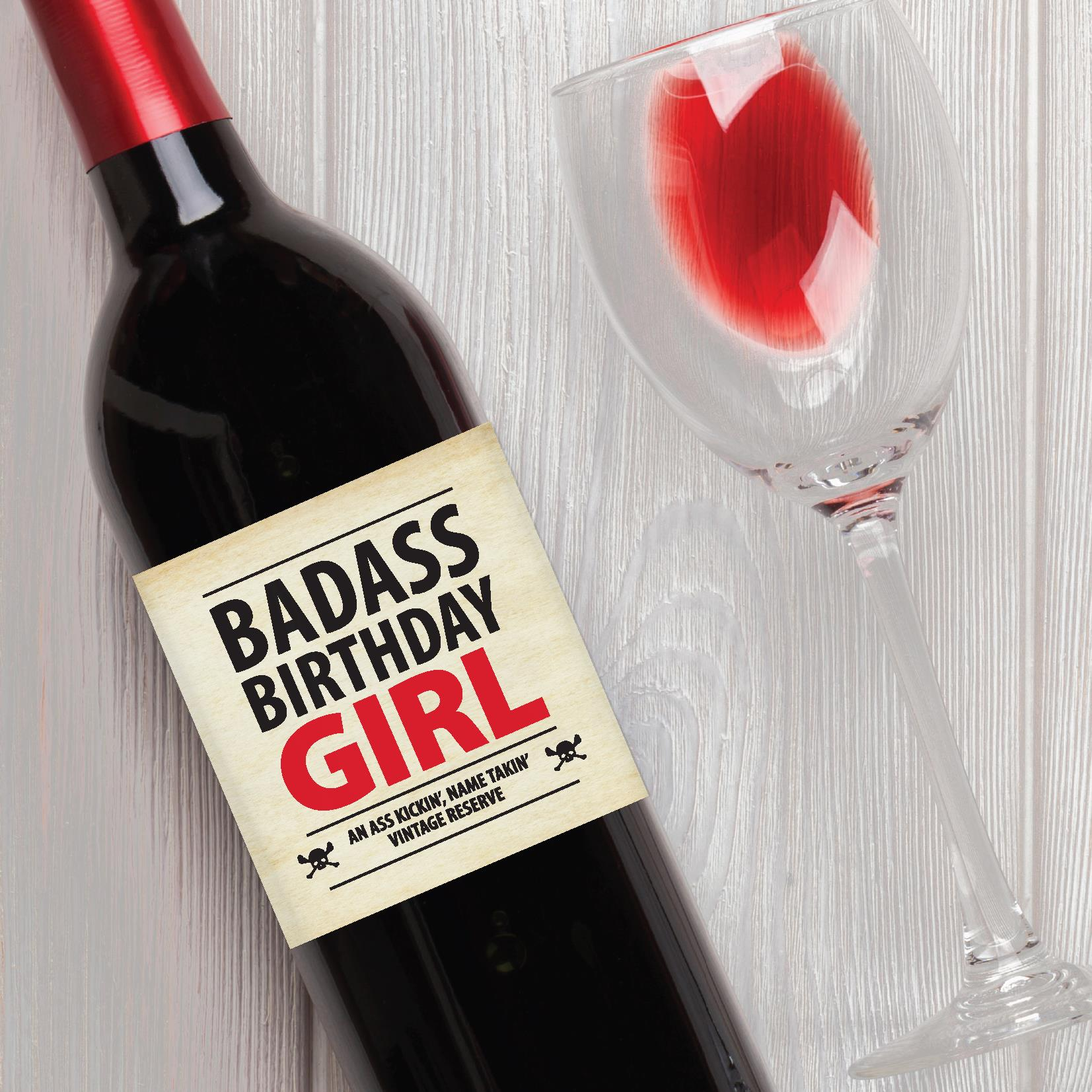 birthday girl wine label ; Birthday_Bad-Ass-Bday-Girl_Wine-Label_Staged-Image_Tan