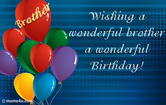 birthday greeting cards images for brother ; 529d402d1662c35e95c585a9b01971b0