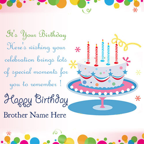 birthday greeting cards images for brother ; 596c99cc08fca98afedc6a370fa1e5c4