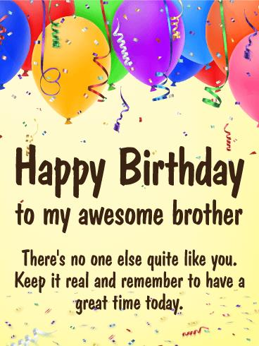 birthday greeting cards images for brother ; greeting-cards-brother-have-a-great-time-happy-birthday-card-for-brother-birthday-free